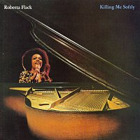 Roberta Flack – Killing Me Softly