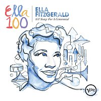 Ella Fitzgerald – 100 Songs For A Centennial