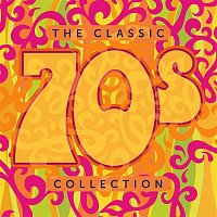 Various Artists.. – The Classic 70s Collection