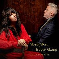 Maria Mena, Trygve Skaug – Jula Hjemme