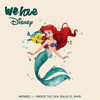 Mendez – Under The Sea (Bajo el Mar)