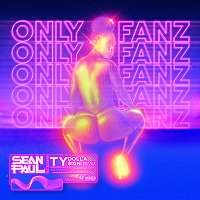Sean Paul, Ty Dolla $ign – Only Fanz
