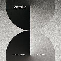 Zurdok – Gran Salto 1997-2014