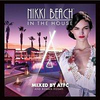 Arthur Baker – Nikki Beach In The House mixed by ATFC