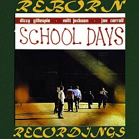Dizzy Gillespie – School Days (HD Remastered)