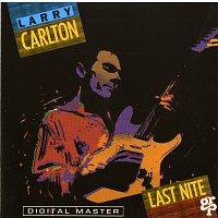 Larry Carlton – Last Nite