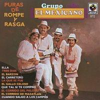 Mexicano – Puras De Rompope Y Rasga