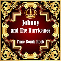 Johnny, The Hurricanes – Time Bomb Rock