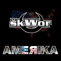 Škwor – Amerika