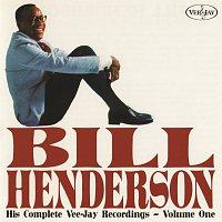 Bill Henderson – His Complete Vee-Jay Recordings, Vol. 1