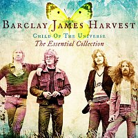 Barclay James Harvest – Child Of The Universe: The Essential Collection