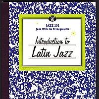 Různí interpreti – Introduction To Latin Jazz