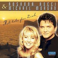 Rosanna Rocci, Michael Morgan – Ich lebe fur Dich