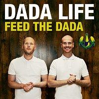 Dada Life – Feed The Dada