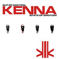 Kenna – Out of Control (State of Emotion)