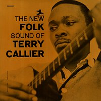 Terry Callier – The New Folk Sound Of Terry Callier [Deluxe Edition]