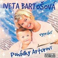 Iveta Bartošová – Vypráví pohádky Arturovi