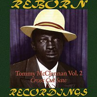 Tommy McClennan – Cross Cut Saw Blues, Vol. 2 1940-1942 (HD Remastered)