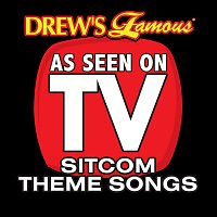 The Hit Crew – Drew's Famous As Seen On TV: Sitcom Theme Songs