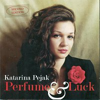 Katarina Pejak – Perfume  & Luck