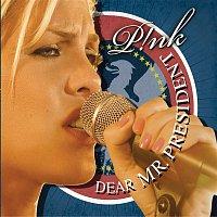 Pink – Dear Mr. President