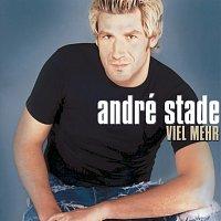 André Stade – Viel mehr