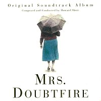 Howard Shore – Mrs. Doubtfire [Original Soundtrack Album]