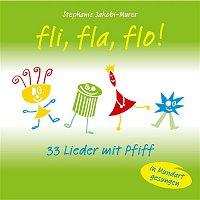 Kinderchor der Stadt Zug, Johannes Meister – Fli, fla, flo! - 33 Lieder mit Pfiff