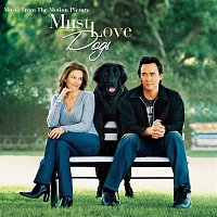 Original Motion Picture Soundtrack – Must Love Dogs-Music from the Motion Picture