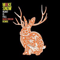 Miike Snow – Heart Is Full (Mark Ronson Remix)