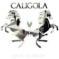 Caligola – Back To Earth