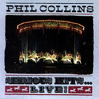 Phil Collins – Serious Hits...Live!
