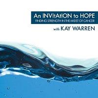 Kay Warren – An Invitation To Hope