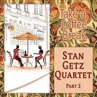 Stan Getz Quintet – Take a Coffee Break