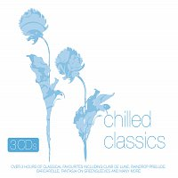Různí interpreti – Chilled Classics