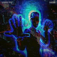 Stevie Fitz – Faded
