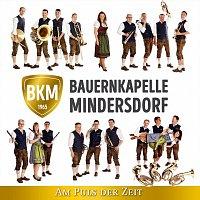 Bauernkapelle Mindersdorf – Am Puls der Zeit
