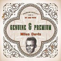 Miles Davis – Genuine and Premium