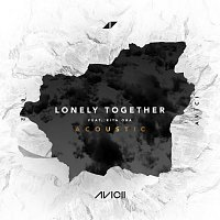 Avicii, Rita Ora – Lonely Together [Acoustic]