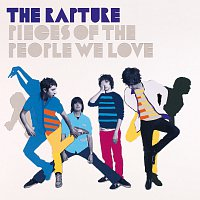 The Rapture – Pieces Of The People We Love