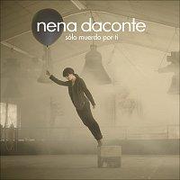 Nena Daconte – Sólo Muerdo Por Ti