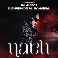 Nach – Bienvenido Al Manana [Banda Sonora Original NBA 2K20]