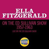 Ella Fitzgerald – Ella Fitzgerald On The Ed Sullivan Show 1957-1963 [Live On The Ed Sullivan Show, 1957-1963]