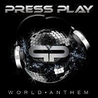 Press Play – World Anthem