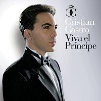 Cristian Castro – Viva El Príncipe [Deluxe Version]