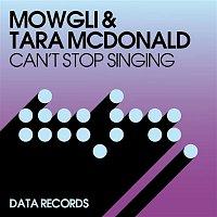 Mowgli, Tara McDonald – Can't Stop Singing