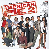 Různí interpreti – American Pie 2 [Music From The Motion Picture]