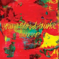 Youngblood Hawke – Wake Up