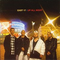 East 17 – Up All Night