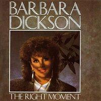 Barbara Dickson – The Right Moment (1992 Version Art Track)